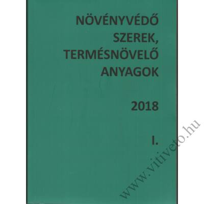 Növényvédő szerek, termésnövelő anyagok   2018   I.-II.