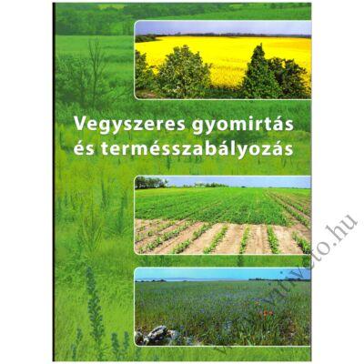 Vegyszeres gyomirtás és termésszabályozás 2019